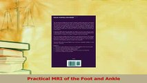 Read  Practical MRI of the Foot and Ankle Ebook Free