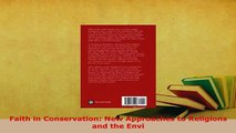 Read  Faith in Conservation New Approaches to Religions and the Envi Ebook Free