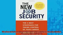 READ book  The New Job Security Revised The 5 Best Strategies for Taking Control of Your Career  FREE BOOOK ONLINE