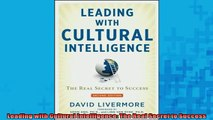 FREE DOWNLOAD  Leading with Cultural Intelligence The Real Secret to Success  DOWNLOAD ONLINE