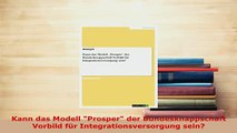 PDF  Kann das Modell Prosper der Bundesknappschaft Vorbild für Integrationsversorgung sein  EBook