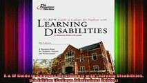 best book  K  W Guide to Colleges for Students with Learning Disabilities 9th Edition College