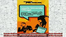 best book  Loyola University Chicago Off the Record College Prowler College Prowler Loyola
