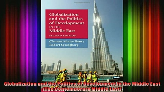 FREE PDF  Globalization and the Politics of Development in the Middle East The Contemporary Middle READ ONLINE