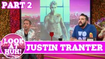 Justin Tranter : Look at Huh SUPERSIZED Pt 2 on Hey Qween! with Jonny McGovern
