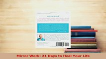 Download  Mirror Work 21 Days to Heal Your Life Ebook Free