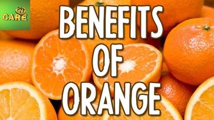 Benefits of Orange | Care TV