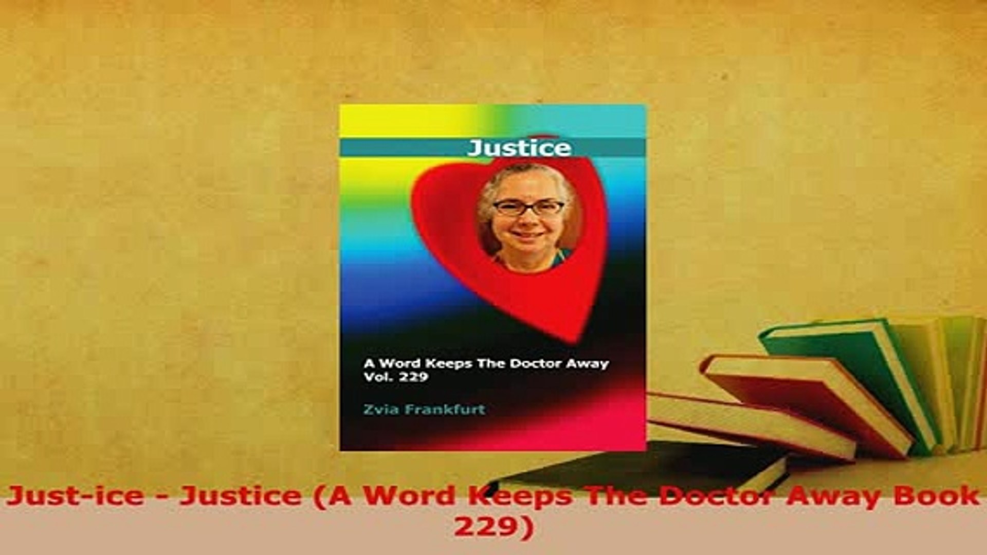 Download  Justice  Justice A Word Keeps The Doctor Away Book 229  EBook