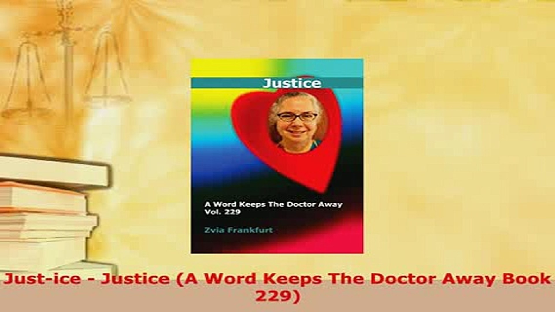 PDF  Justice  Justice A Word Keeps The Doctor Away Book 229  EBook