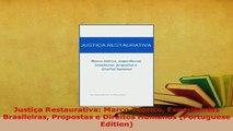 Download  Justiça Restaurativa Marco Teórico Experiências Brasileiras Propostas e Direitos Humanos Free Books