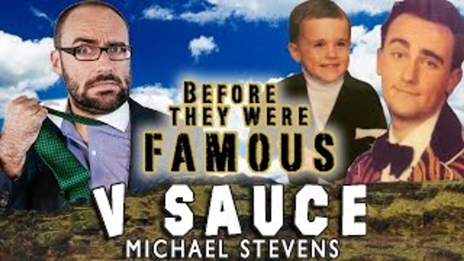 V SAUCE - Before They Were Famous - Michael Stevens