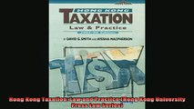 FREE EBOOK ONLINE  Hong Kong Taxation Law and Practice Hong Kong University Press Law Series Full EBook