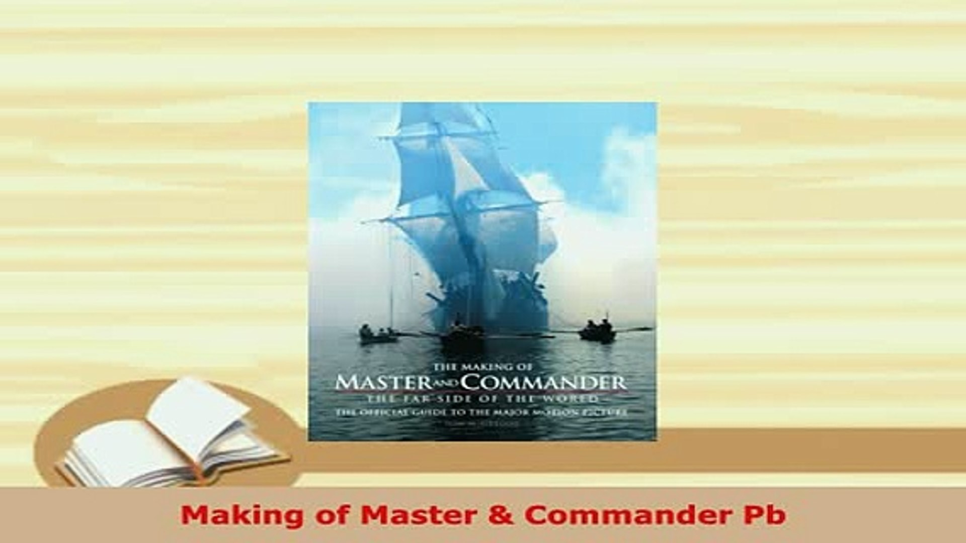 Download Making Of Master Commander Pb Read Online Video Dailymotion
