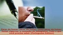 Download  Parar de fumar parar de fumar como parar de fumar fumar cigarros a cessação do Read Full Ebook