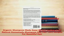 Download  Organic Shampoos Made Easy 50 DIY SulfateFree Natural Homemade Shampoos And Hair Care Ebook Online