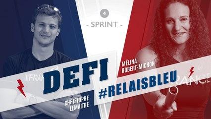 Défi #Relaisbleu n°4 | Christophe Lemaitre & Mélina Robert-Michon