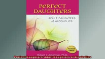 FREE EBOOK ONLINE  Perfect Daughters Adult Daughters of Alcoholics Full EBook