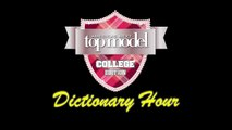 """Smize"" - Dictionary Hour with Tyra Banks - ANTM Cycle 19 College Edition"