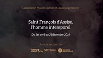 Saint Francois d'Assise - Exposition