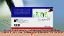 PDF  Cissus Quadrangularis A wonder Herb with Bone Healing Properties Orthopedics Education Ebook