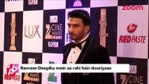Ranveer Singh & Deepika Padukone's distance - Bollywood Gossip