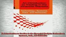 FAVORIT BOOK   An Introduction to Trading in the Financial Markets Technology Systems Data and Networks  FREE BOOOK ONLINE