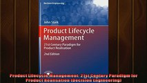 Free PDF Downlaod  Product Lifecycle Management 21st Century Paradigm for Product Realisation Decision READ ONLINE