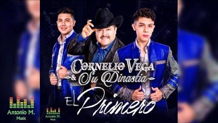 El Primero -Cornelio Vega & Su Dinastia (Estudio)(LETRA CC)(2016) ESTRENO