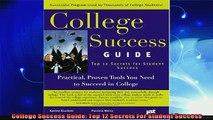 best book  College Success Guide Top 12 Secrets For Student Success