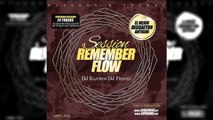19. Sesion Remember Flow Vol 1 Dj Rajobos & Dj Franxu [Mix Exitos Reggaeton Antiguo]