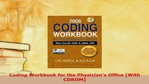 PDF  Coding Workbook for the Physicians Office With CDROM Free Books
