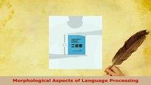 PDF  Morphological Aspects of Language Processing Ebook