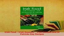 PDF  Irish Food  Irish Desserts  Irish Recipes and St Patricks Day Recipes PDF Online
