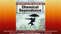 READ book  Everything You Need to Know about Chemical Dependence Vernon Johnsons Complete Guide for Full Free