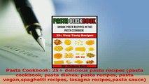 PDF  Pasta Cookbook 25 delicious pasta recipes pasta cookbook pasta dishes pasta recipes Download Online