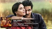Salamat Full Song - SARBJIT - Randeep Hooda, Richa Chadda - Arijit Singh, Tulsi Kumar, Amaal Mallik