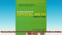 FREE EBOOK ONLINE  Overcoming Crystal Meth Addiction An Essential Guide to Getting Clean Full Free