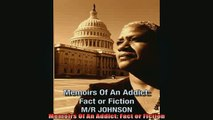 READ book  Memoirs Of An Addict Fact or Fiction Online Free
