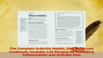 Read  The Complete Arthritis Health Diet Guide and Cookbook Includes 125 Recipes for Managing Ebook Free