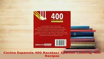 Download  Cocina Espanola 400 Recetas Spanish Cooking 400 Recipes Download Full