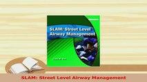 Download  SLAM Street Level Airway Management PDF Book Free