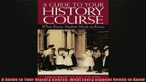 FREE PDF  A Guide to Your History Course What Every Student Needs to Know  FREE BOOOK ONLINE