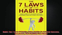 READ book  Habit The 7 Laws Of Habits Using Habits To Achieve Success Happiness And Anything You Free Online