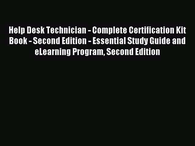 Read Help Desk Technician – Complete Certification Kit Book – Second Edition – Essential Study