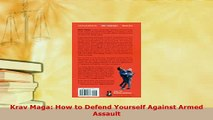 Download  Krav Maga How to Defend Yourself Against Armed Assault Ebook Online