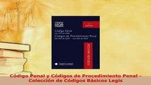 Download  Código Penal y Códigos de Procedimiento Penal  Colección de Códigos Básicos Legis  Read Online