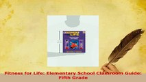 Download  Fitness for Life Elementary School Classroom Guide Fifth Grade Ebook