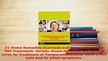 PDF  21 Home Remedies Exercises and Natural Cures for TMJ Treatment Holistic Home remedies and PDF Online