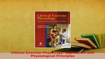PDF  Clinical Exercise Physiology Application and Physiological Principles PDF Full Ebook