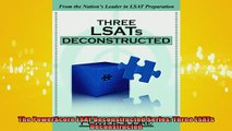 FREE PDF  The PowerScore LSAT Deconstructed Series Three LSATs Deconstructed  DOWNLOAD ONLINE